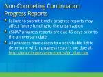 non competing continuation progress reports