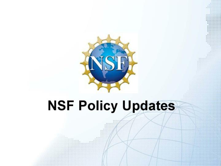 NSF Policy Updates