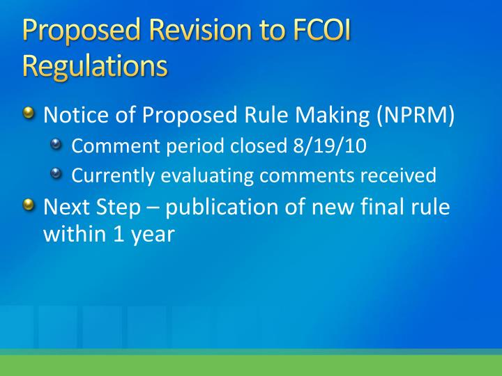 Proposed Revision to FCOI  Regulations