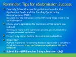 reminder tips for esubmission success
