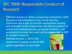 sec 7009 responsible conduct of research