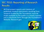 sec 7010 reporting of research results