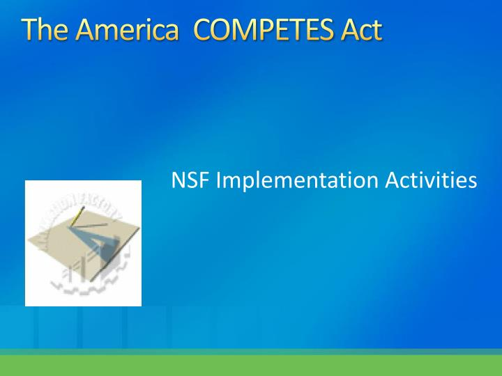 The America  COMPETES Act
