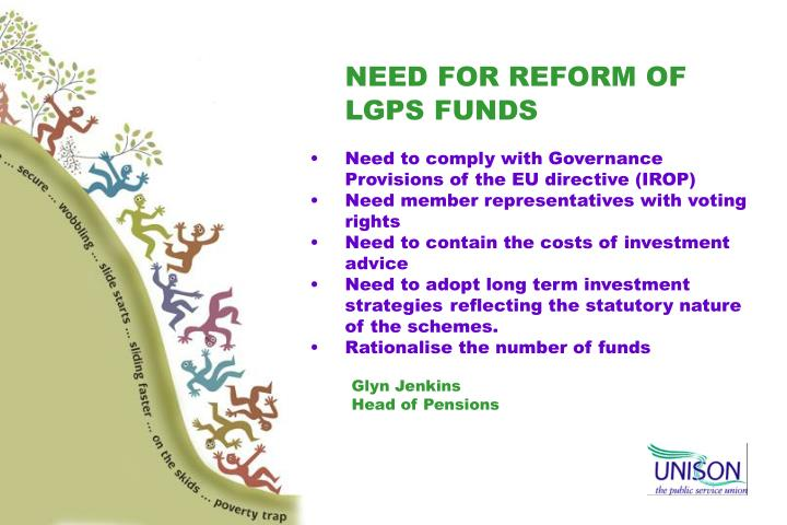 NEED FOR REFORM OF LGPS FUNDS