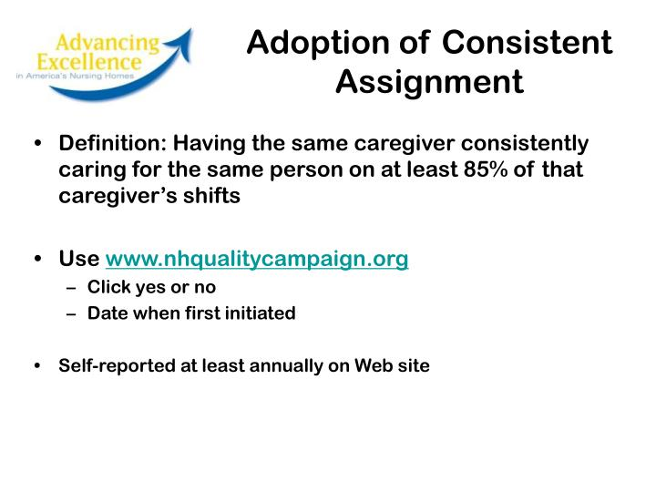 Adoption of Consistent Assignment