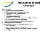 an unprecedented coalition