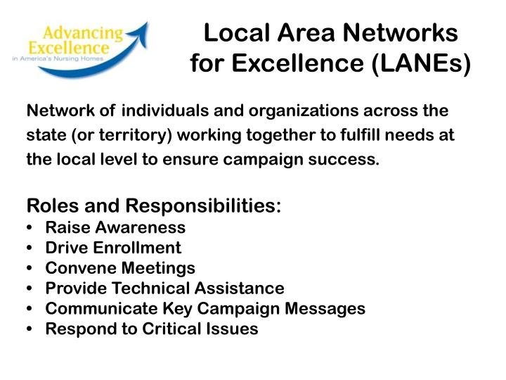 Local Area Networks for Excellence (LANEs)