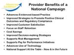 provider benefits of a national campaign
