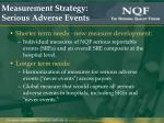 measurement strategy serious adverse events