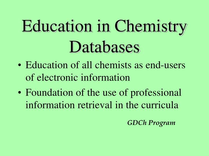 Education in Chemistry Databases