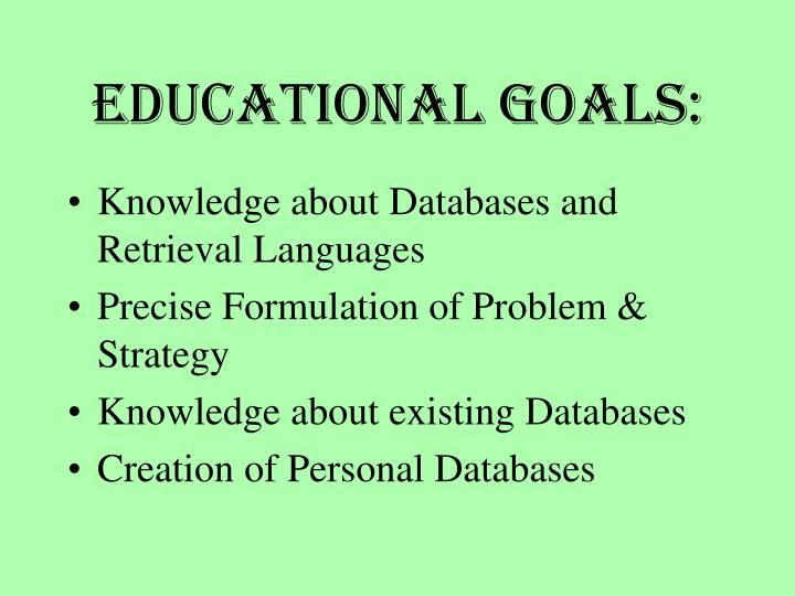Educational Goals: