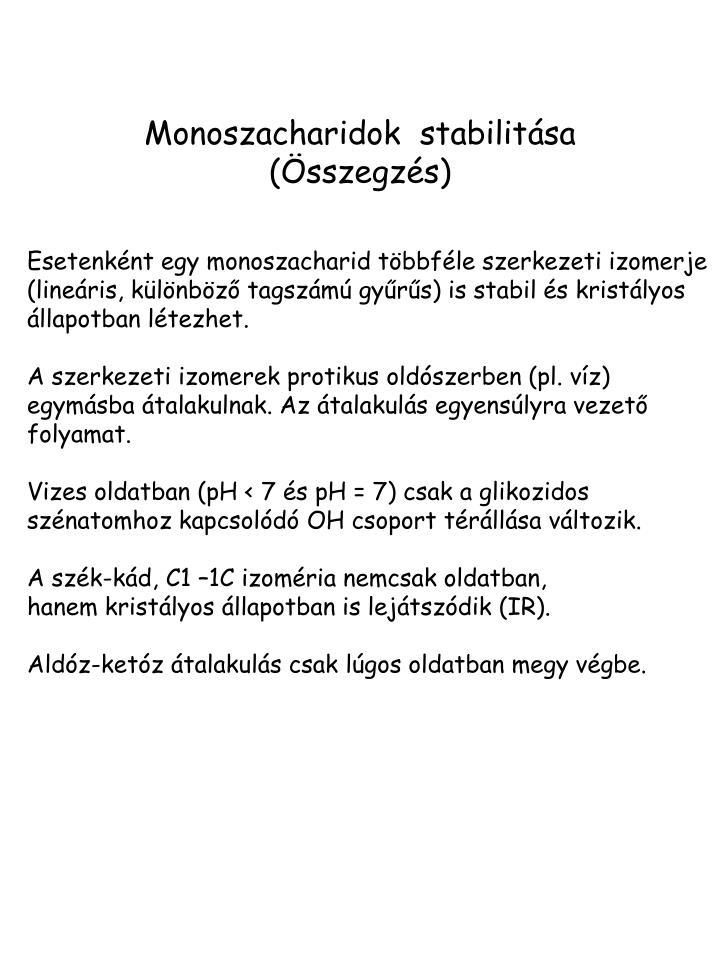 Monoszacharidok  stabilit