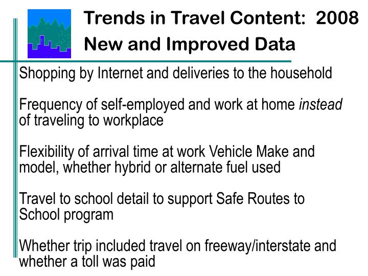 Trends in Travel Content:  2008 New and Improved Data