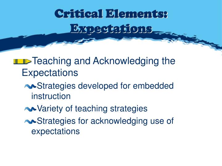 Critical Elements: Expectations