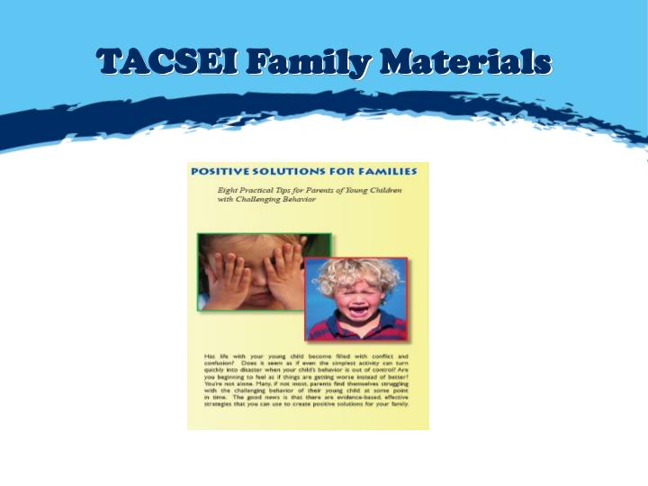 TACSEI Family Materials