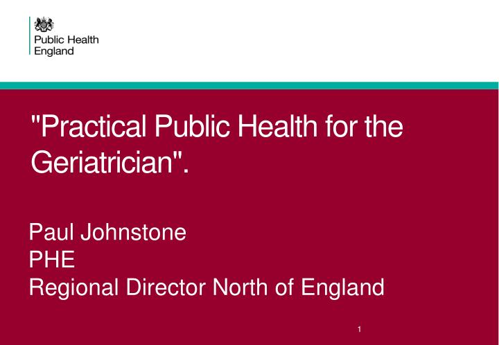 Practical public health for the geriatrician