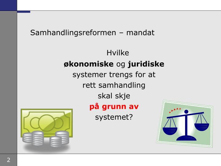 Samhandlingsreformen  mandat