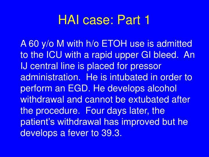 HAI case: Part 1