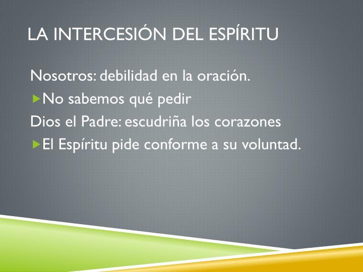 La intercesión del Espíritu