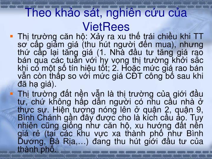 Theo khao sat, nghin cu cua VietRees
