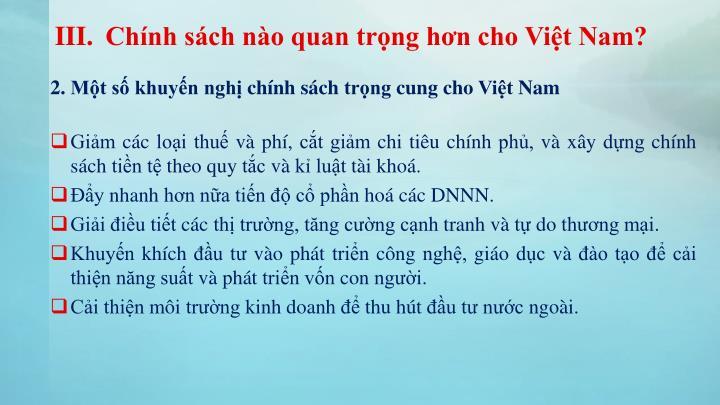 Chính sách nào quan trọng hơn cho Việt Nam?