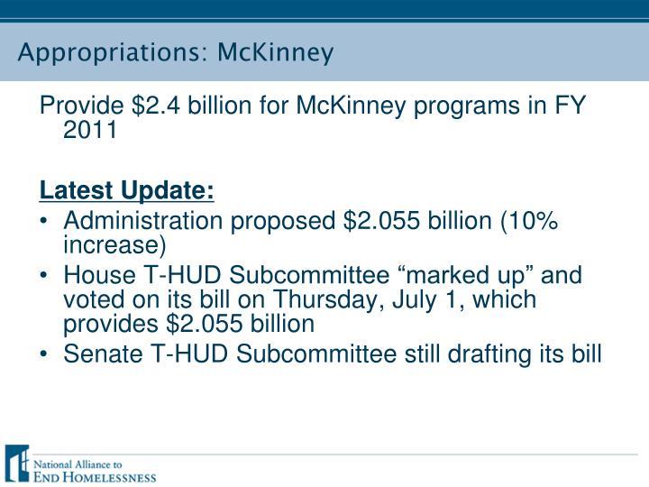 Provide $2.4 billion for McKinney programs in FY 2011