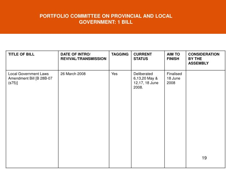 PORTFOLIO COMMITTEE ON PROVINCIAL AND LOCAL GOVERNMENT: 1 BILL