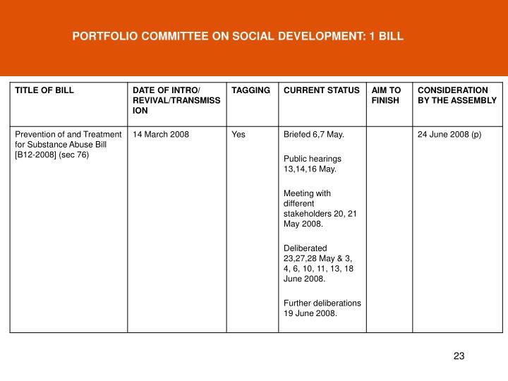 PORTFOLIO COMMITTEE ON SOCIAL DEVELOPMENT: 1 BILL