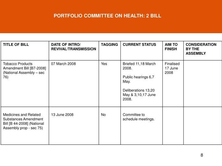 PORTFOLIO COMMITTEE ON HEALTH: 2 BILL