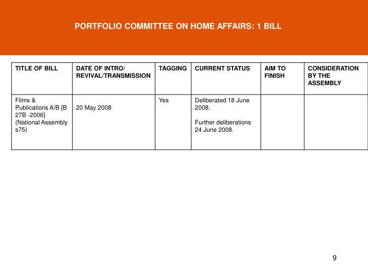 PORTFOLIO COMMITTEE ON HOME AFFAIRS: 1 BILL