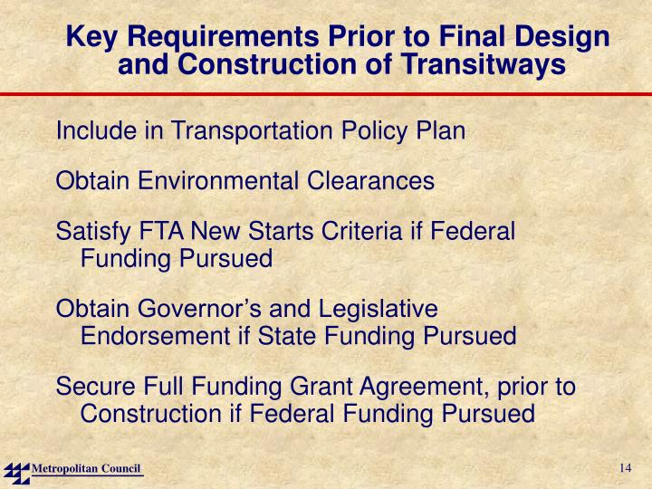 Key Requirements Prior to Final Design