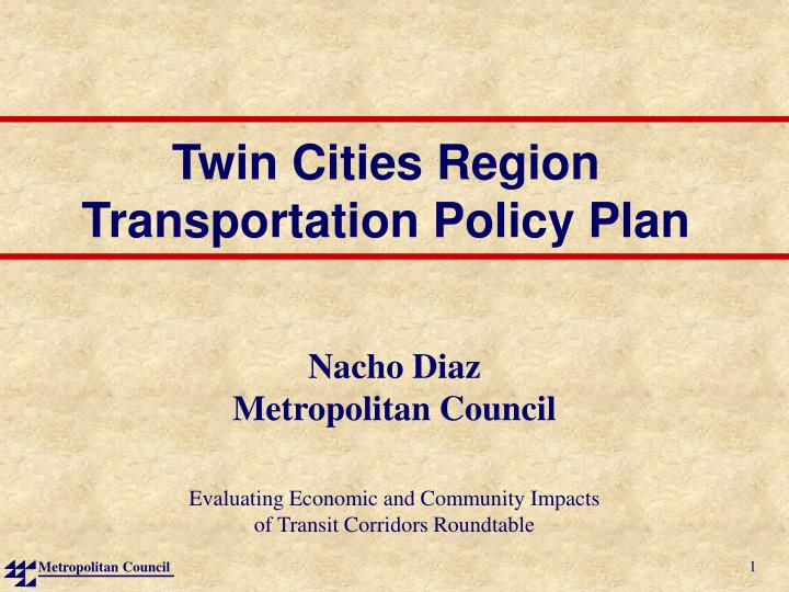 Twin cities region transportation policy plan