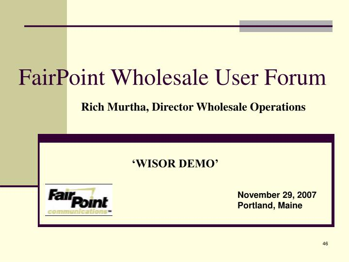 FairPoint Wholesale User Forum