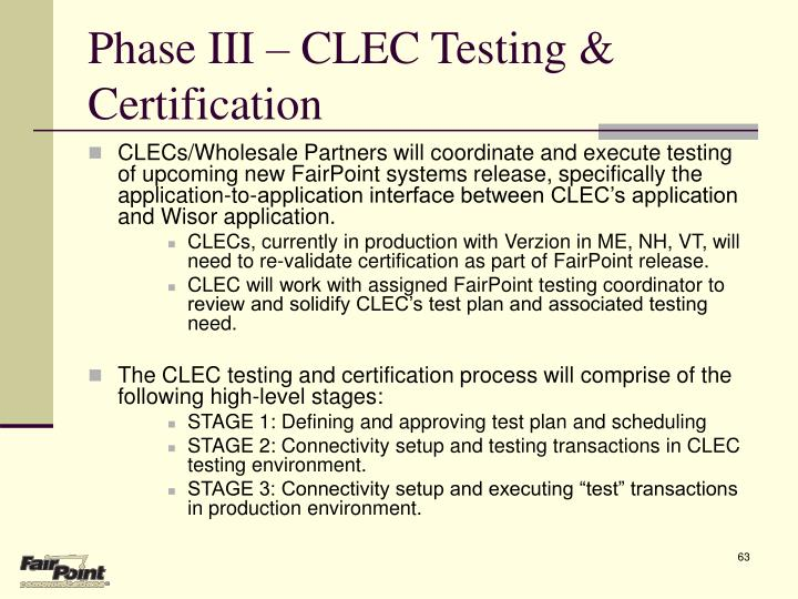 Phase III – CLEC Testing & Certification