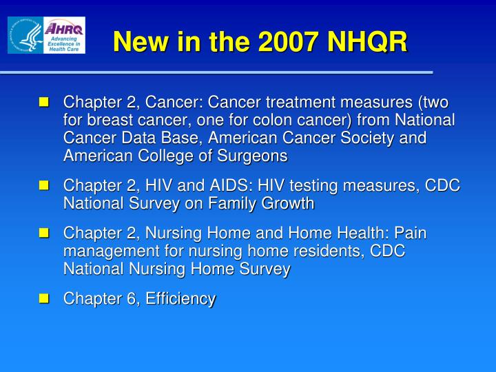 New in the 2007 NHQR