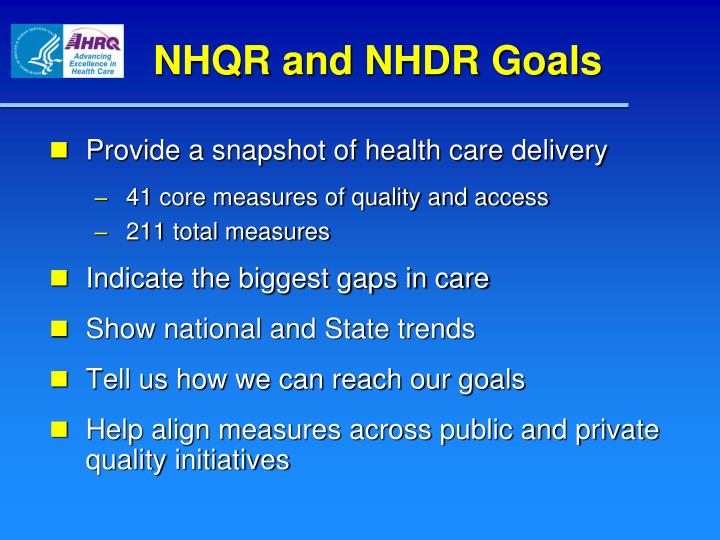 NHQR and NHDR Goals