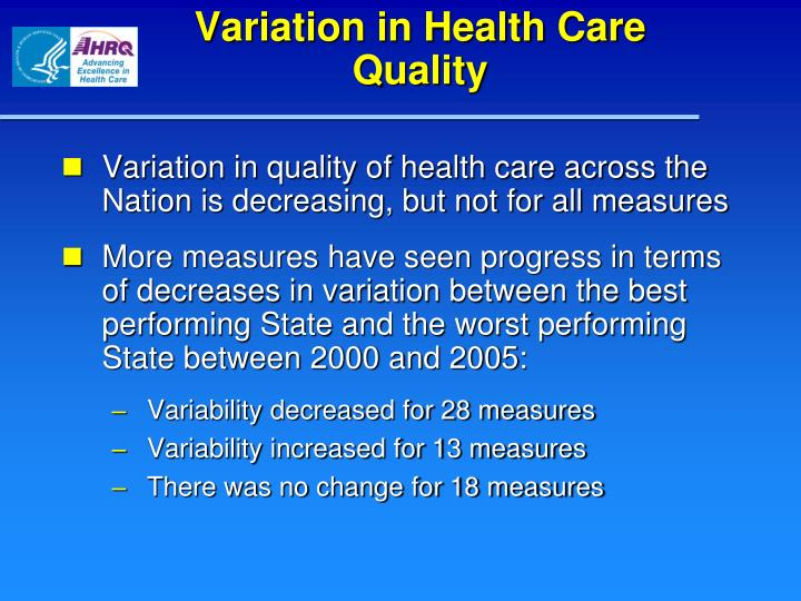 Variation in Health Care Quality