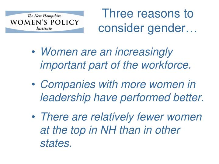 Three reasons to consider gender
