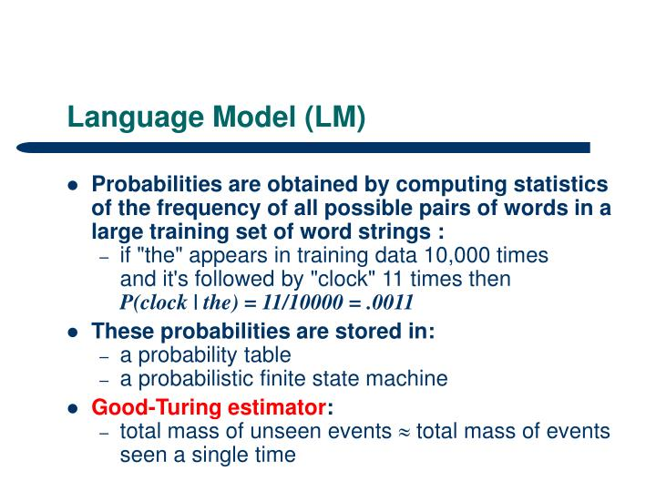Language Model (LM)