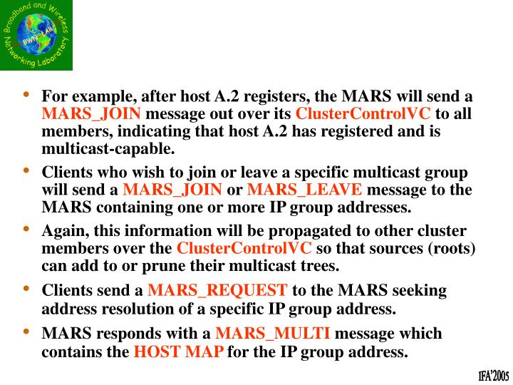 For example, after host A.2 registers, the MARS will send a