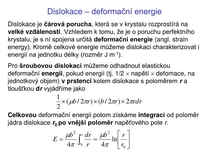 Dislokace – deformační energie