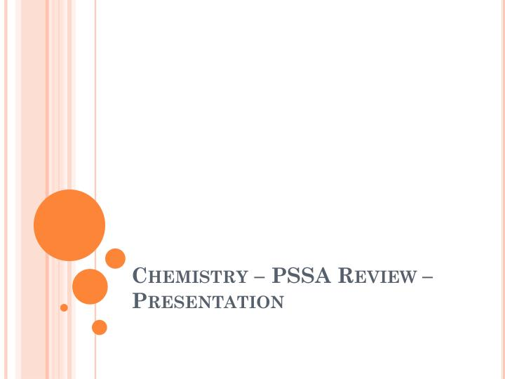 Chemistry pssa review presentation