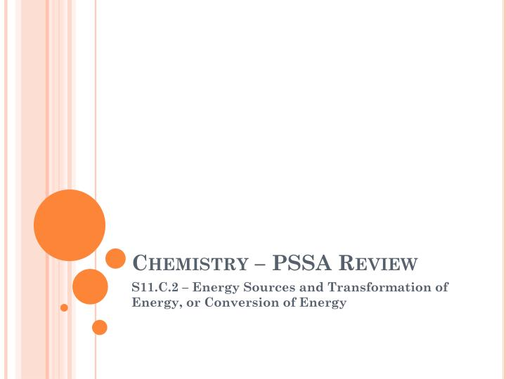 Chemistry – PSSA Review