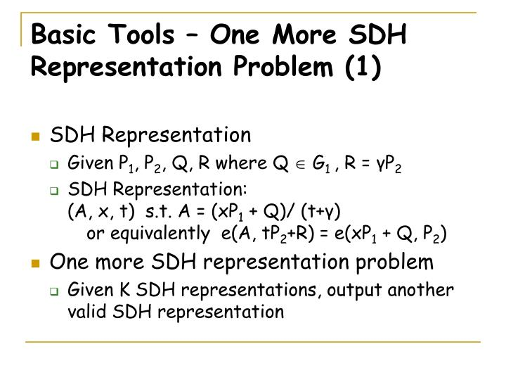 Basic Tools – One More SDH Representation Problem (1)