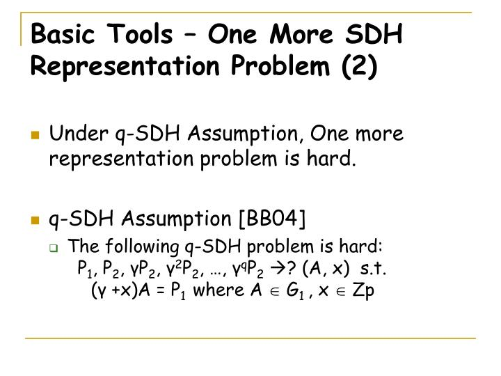 Basic Tools – One More SDH Representation Problem (2)