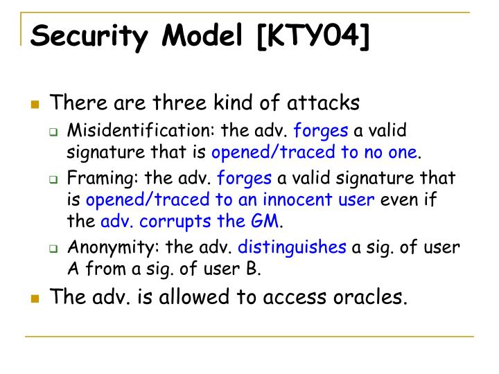 Security Model [KTY04]