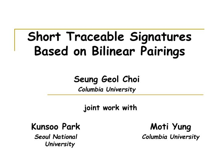 short traceable signatures based on bilinear pairings
