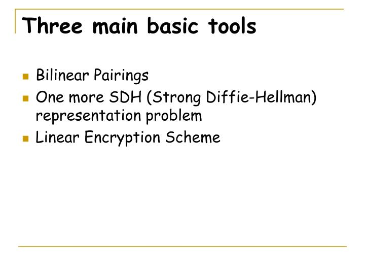 Three main basic tools