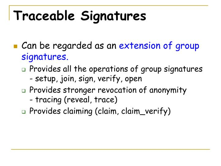 Traceable Signatures