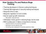 how vendors fix and reduce bugs training